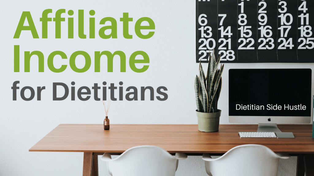 Affiliate Income For Dietitians Artwork